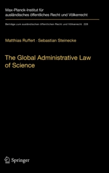 The Global Administrative Law of Science, Hardback Book