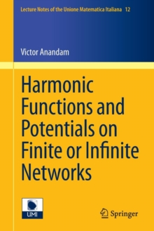 Harmonic Functions and Potentials on Finite or Infinite Networks, Paperback / softback Book