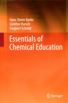Essentials of Chemical Education, Hardback Book