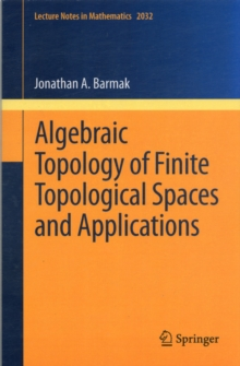 Algebraic Topology of Finite Topological Spaces and Applications, Paperback / softback Book