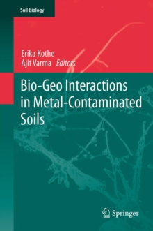 Bio-Geo Interactions in Metal-Contaminated Soils, Hardback Book