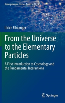 From the Universe to the Elementary Particles, Hardback Book