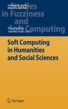 Soft Computing in Humanities and Social Sciences, Hardback Book