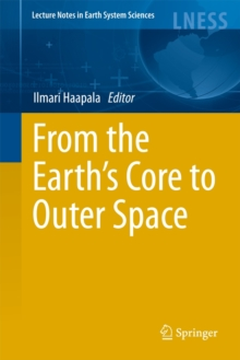 From the Earth's Core to Outer Space, Hardback Book