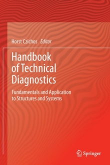Handbook of Technical Diagnostics : Fundamentals and Application to Structures and Systems, Hardback Book