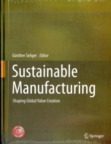 Sustainable Manufacturing : Shaping Global Value Creation, Hardback Book