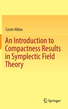 An Introduction to Compactness Results in Symplectic Field Theory, Hardback Book