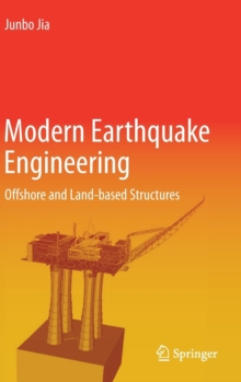 Modern Earthquake Engineering : Offshore and Land-Based Structures, Hardback Book