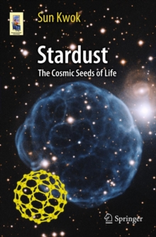 Stardust : The Cosmic Seeds of Life, Paperback / softback Book