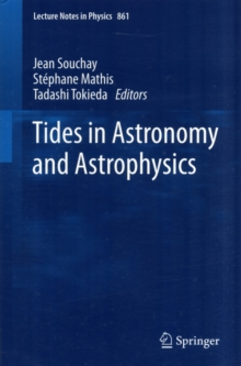 Tides in Astronomy and Astrophysics, Paperback / softback Book