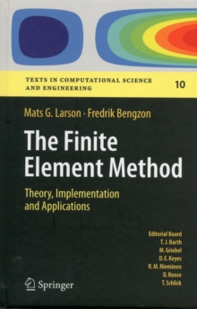 The Finite Element Method: Theory, Implementation, and Applications, Hardback Book