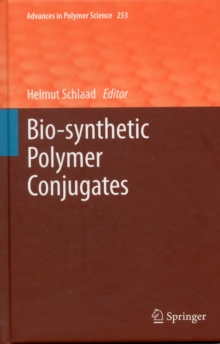Bio-synthetic Polymer Conjugates, Hardback Book