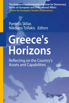 Greece's Horizons : Reflecting on the Country's Assets and Capabilities, Hardback Book