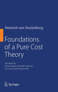 Foundations of a Pure Cost Theory, Hardback Book