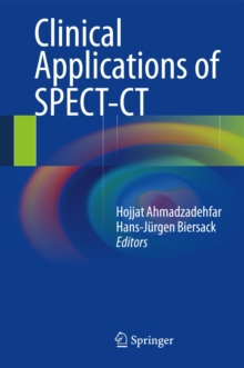 Clinical Applications of SPECT-CT, Hardback Book