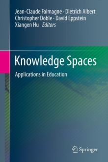 Knowledge Spaces : Applications in Education, Hardback Book