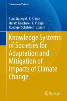 Knowledge Systems of Societies for Adaptation and Mitigation of Impacts of Climate Change, Hardback Book