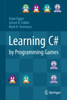 Learning C# by Programming Games, Hardback Book
