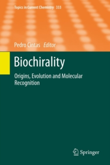 Biochirality : Origins, Evolution and Molecular Recognition, Hardback Book