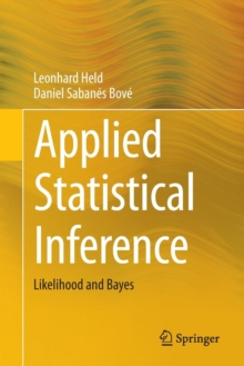 Applied Statistical Inference : Likelihood and Bayes, Paperback / softback Book
