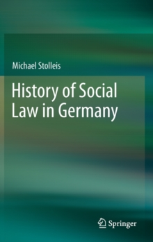 History of Social Law in Germany, Hardback Book