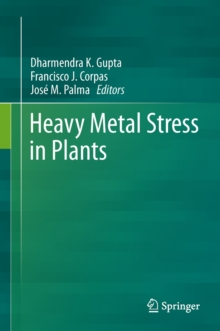 Heavy Metal Stress in Plants, Hardback Book