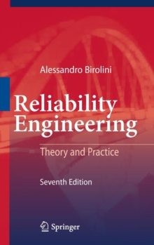 Reliability Engineering : Theory and Practice, Hardback Book