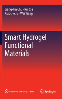 Smart Hydrogel Functional Materials, Hardback Book