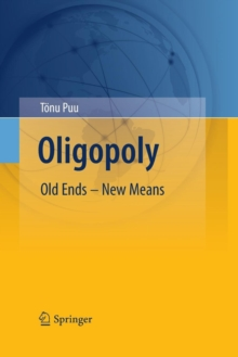 Oligopoly : Old Ends - New Means, Paperback / softback Book
