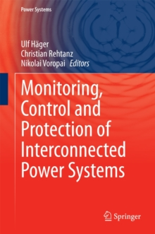 Monitoring, Control and Protection of Interconnected Power Systems, Hardback Book