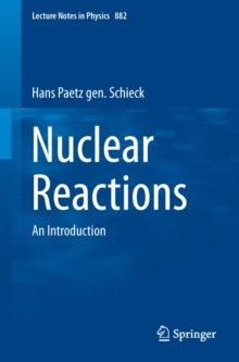 Nuclear Reactions : An Introduction, Paperback / softback Book