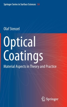 Optical Coatings : Material Aspects in Theory and Practice, Hardback Book