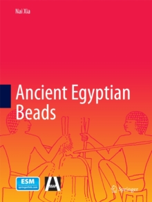 Ancient Egyptian Beads, Hardback Book