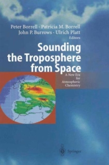 Sounding the Troposphere from Space : A New Era for Atmospheric Chemistry, Paperback / softback Book