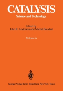 Catalysis : Science and Technology Volume 6, Paperback / softback Book