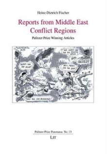 REPORTS FROM MIDDLE EAST CONFLICT REGION, Paperback Book