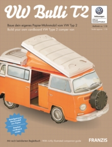 VW Bulli T2: Build Your Own VW Type 2 Camper Van (Scale 1:18), Kit Book
