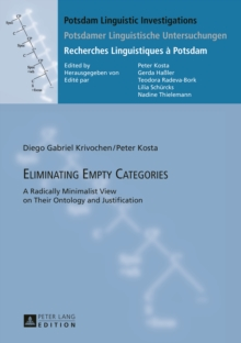 Eliminating Empty Categories : A Radically Minimalist View on Their Ontology and Justification, PDF eBook
