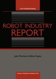 The International Robot Industry Report, PDF eBook