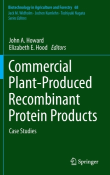 Commercial Plant-Produced Recombinant Protein Products : Case Studies, Hardback Book