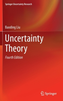 Uncertainty Theory, Hardback Book