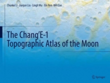The Chang'E-1 Topographic Atlas of the Moon, Hardback Book
