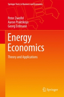 Energy Economics : Theory and Applications, Hardback Book