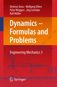 Dynamics Formulas And Problems Engineering Mechanics 3 Dietmar