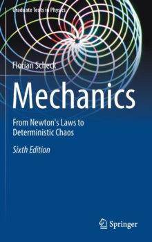 Mechanics : From Newton's Laws to Deterministic Chaos, Hardback Book