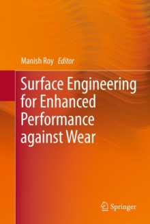 Surface Engineering for Enhanced Performance Against Wear, Hardback Book