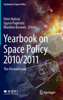 Yearbook on Space Policy 2010/2011 : The Forward Look, Hardback Book