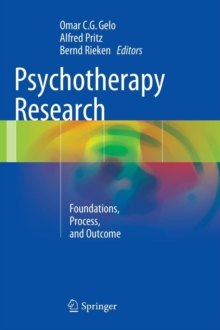 Psychotherapy Research : Foundations, Process, and Outcome, Hardback Book