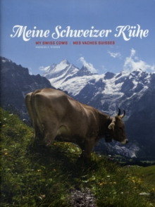 My Swiss Cows, Hardback Book