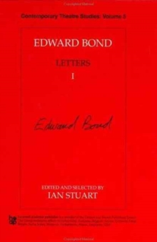 Edward Bond: Letters 1, Hardback Book
